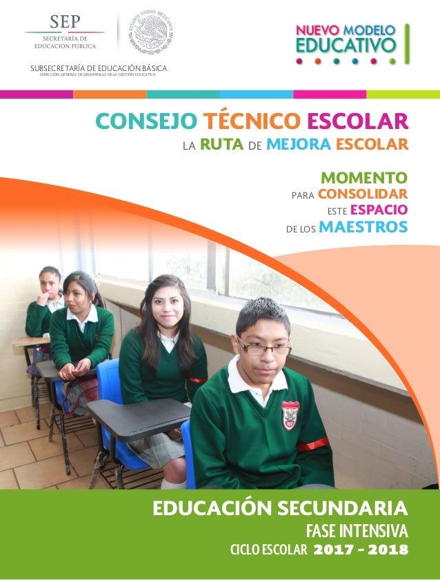 SUBSECRETARÍA DE EDUCACIÓN BÁSICA DIRECCIÓN GENERAL DE DESARROLLO DE LA GESTIÓN EDUCATIVA FASE INTENSIVA EDUCACIÓN SECUNDA...