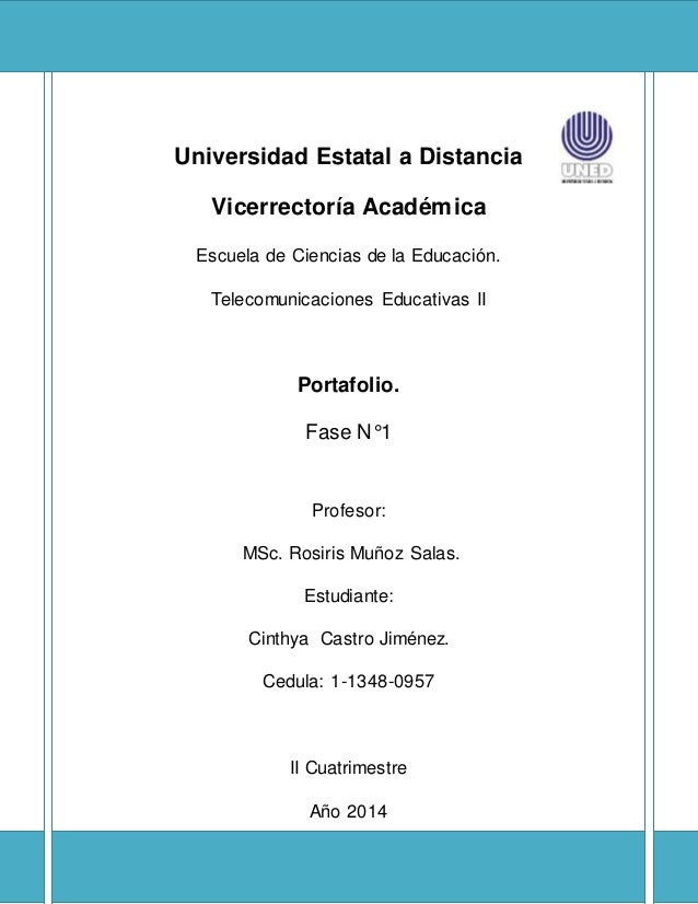 Universidad Estatal a Distancia Vicerrectoría Académica Escuela de Ciencias de la Educación. Telecomunicaciones Educativas...