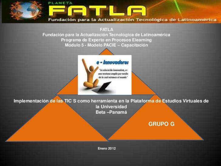 FATLA            Fundación para la Actualización Tecnológica de Latinoamérica                    Programa de Experto en Pr...
