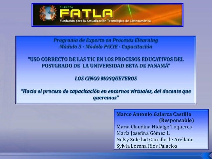 """Programa de Experto en Procesos ElearningMódulo 5 - Modelo PACIE - Capacitación""""USO CORRECTO DE LAS TIC EN LOS PROCESOS ED..."""