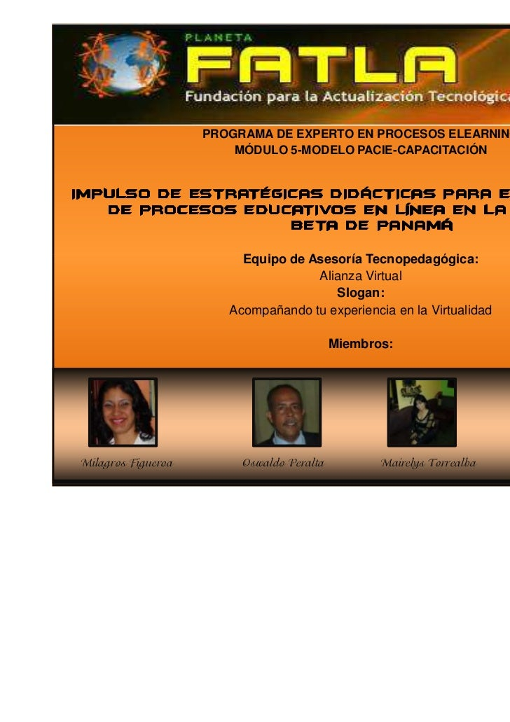 PROGRAMA DE EXPERTO EN PROCESOS ELEARNING                        MÓDULO 5-MODELO PACIE-CAPACITACIÓNIMPULSO DE ESTRATÉGICAS...
