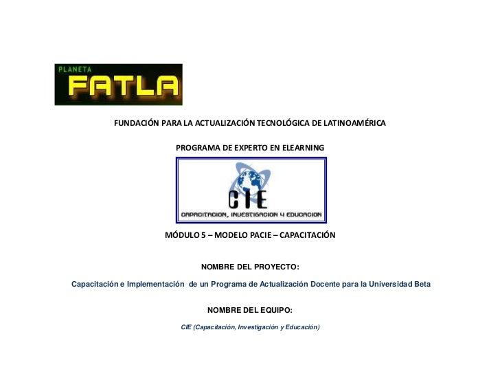 FUNDACIÓN PARA LA ACTUALIZACIÓN TECNOLÓGICA DE LATINOAMÉRICA<br />PROGRAMA DE EXPERTO EN ELEARNING<br />2510790100965<br /...