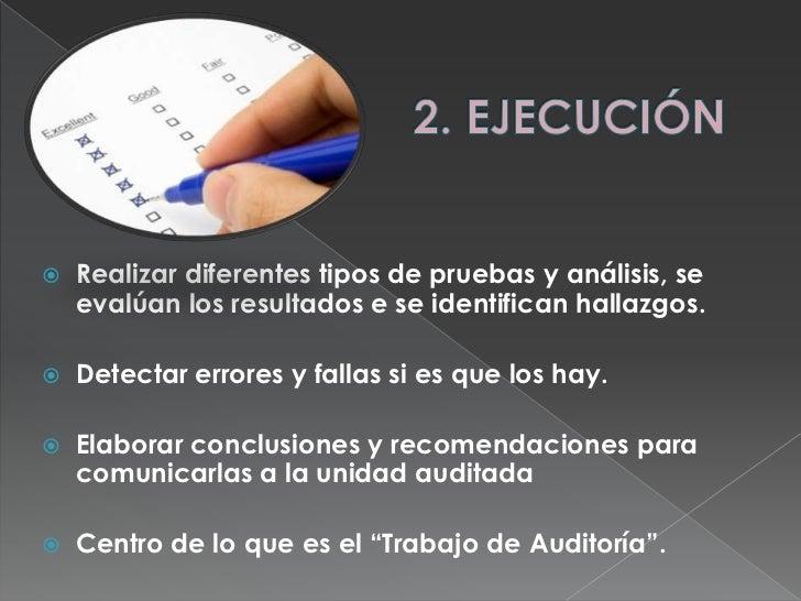 2. EJECUCIÓN<br />Realizar diferentes tipos de pruebas y análisis, se evalúan los resultados e se identifican hallazgos.<b...