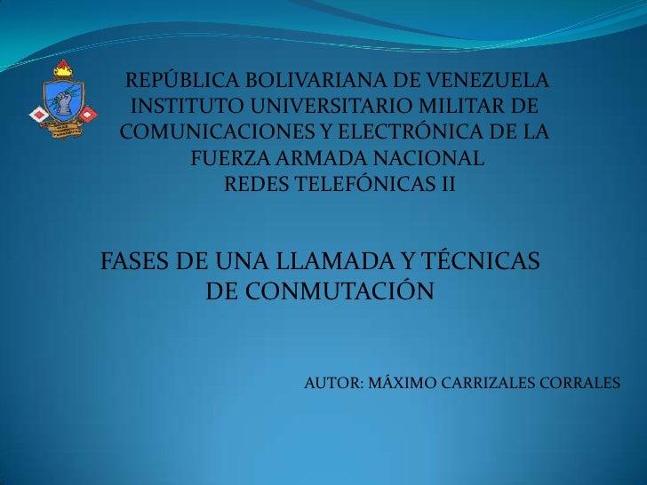 REPÚBLICA BOLIVARIANA DE VENEZUELA<br />INSTITUTO UNIVERSITARIO MILITAR DE <br />COMUNICACIONES Y ELECTRÓNICA DE LA <br />...