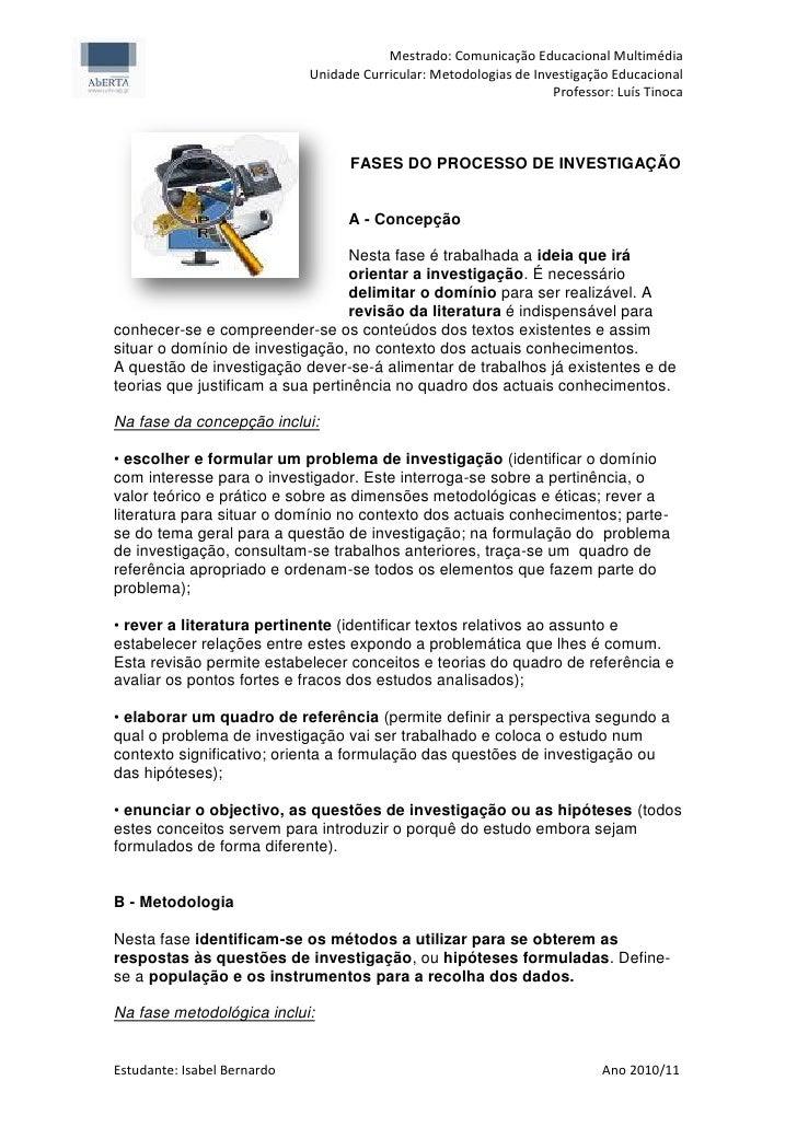 Mestrado: Comunicação Educacional Multimédia                             Unidade Curricular: Metodologias de Investigação ...