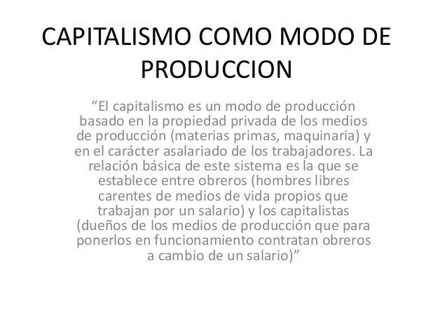 Fases y modo de produccion capitalismo for Maquinaria y utensilios para la produccion culinaria