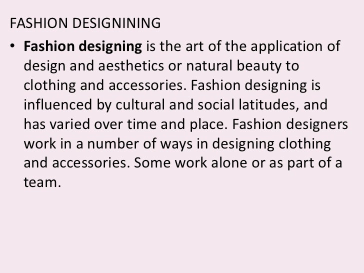 Essay about wanting to be a fashion designer