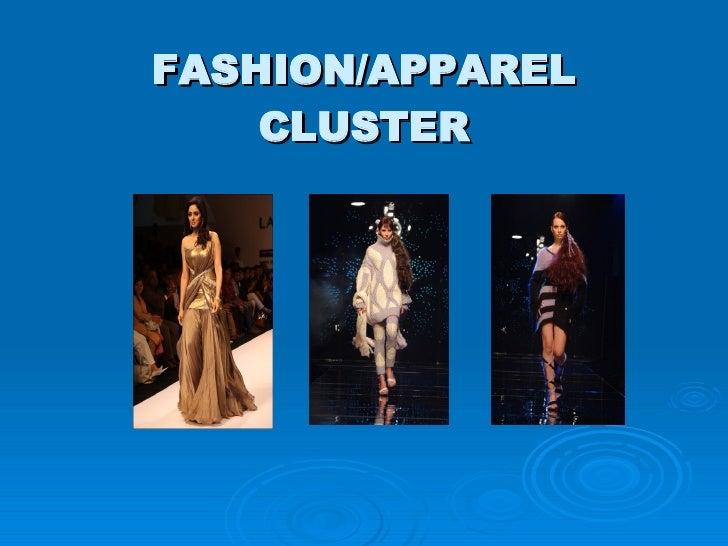 FASHION/APPAREL CLUSTER