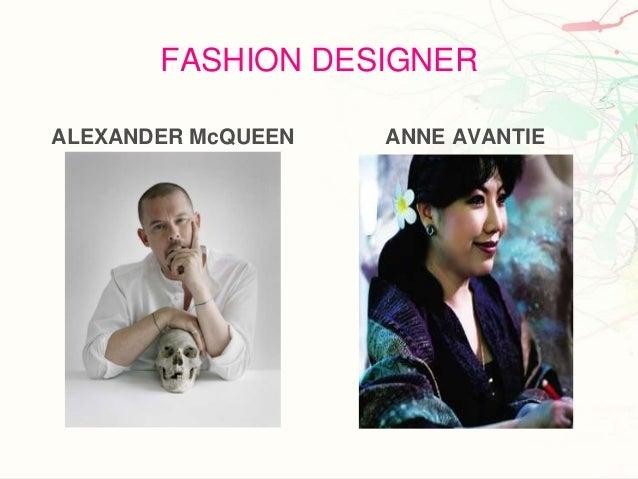 FASHION DESIGNERALEXANDER McQUEEN   ANNE AVANTIE