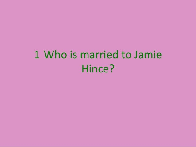 1 Who is married to Jamie Hince?