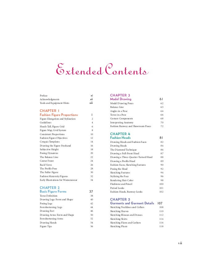 vii Extended Contents Preface xi Acknowledgments xii Tools and Equipment Hints xiii CHAPTER 1 Fashion Figure Proporti...