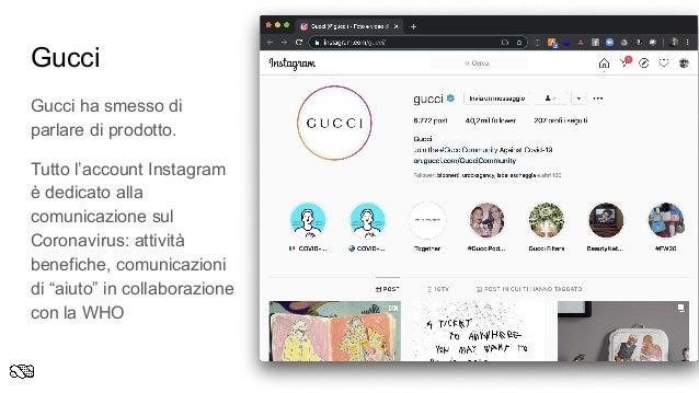 Gucci Gucci ha smesso di parlare di prodotto. Tutto l'account Instagram è dedicato alla comunicazione sul Coronavirus: att...