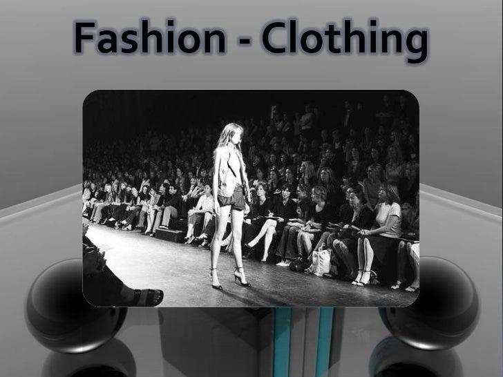 Fashion - Clothing