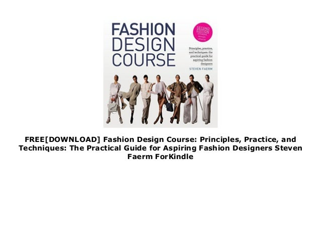 Free Download Fashion Design Course Principles Practice And Techn