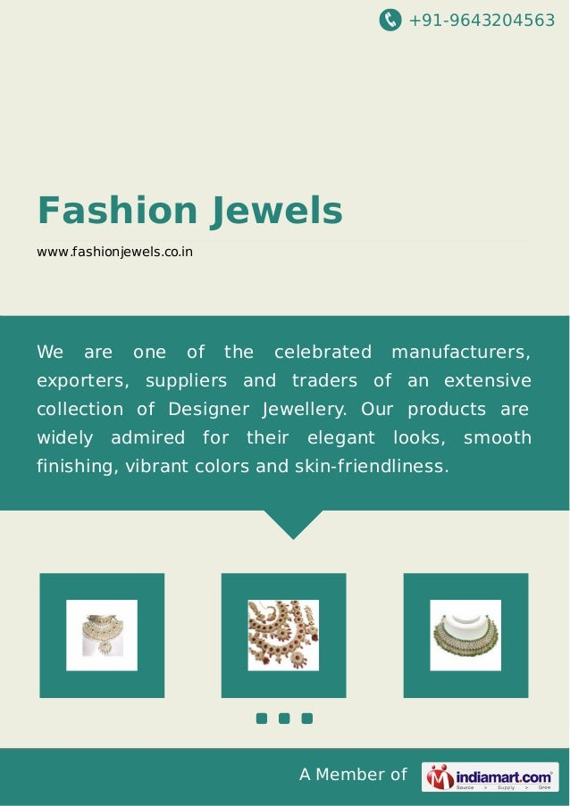 +91-9643204563 A Member of Fashion Jewels www.fashionjewels.co.in We are one of the celebrated manufacturers, exporters, s...