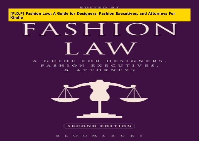 P D F Fashion Law A Guide For Designers Fashion Executives And A