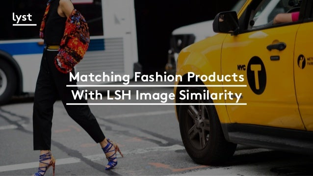 Matching Fashion Products With LSH Image Similarity