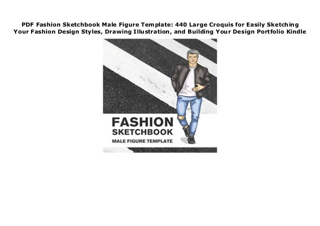 Pdf Fashion Sketchbook Male Figure Template 440 Large Croquis For