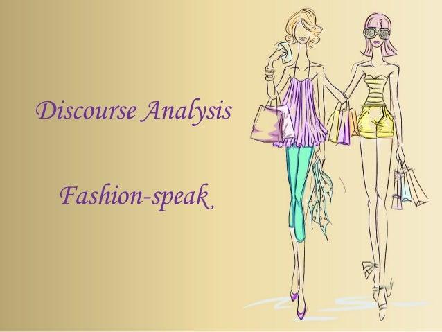 Discourse Analysis Fashion-speak