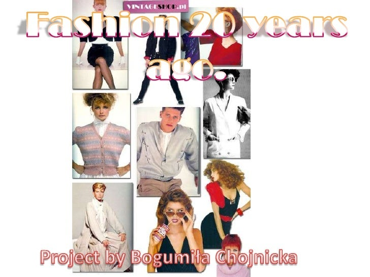 fashion in 20 years Now most 20-year-olds have seen thousands of images of themselves as others see them  fashion week, the new york times bestseller list, .