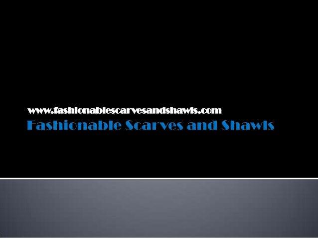 www.fashionablescarvesandshawls.com
