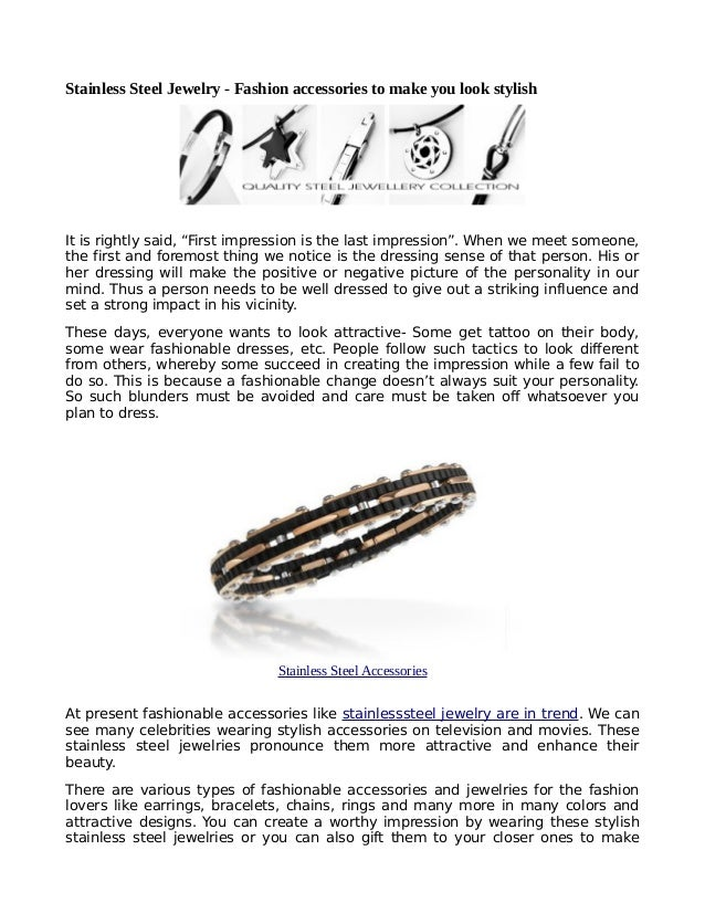"""Stainless Steel Jewelry - Fashion accessories to make you look stylishIt is rightly said, """"First impression is the last im..."""