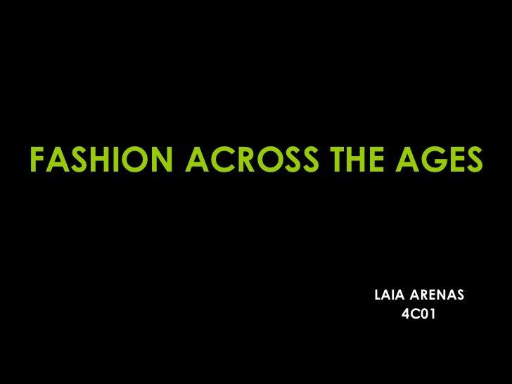 FASHION ACROSS THE AGES LAIA ARENAS 4C01