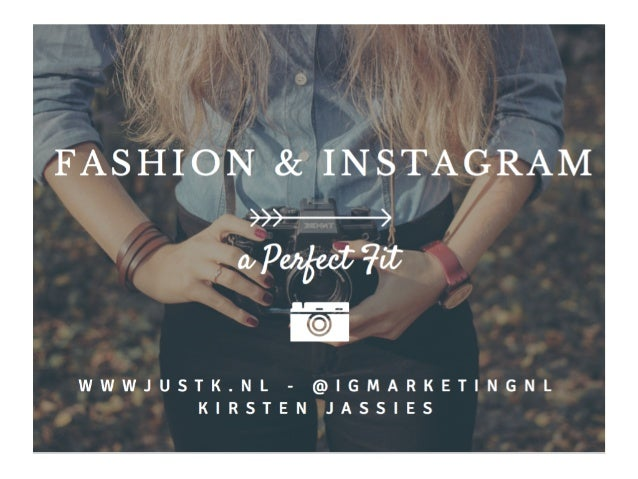 Fashion and instagram, a perfect fit