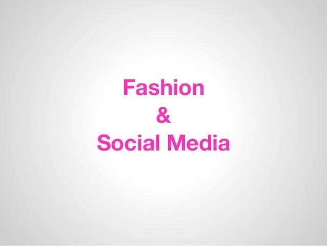 Fashion&Social Media