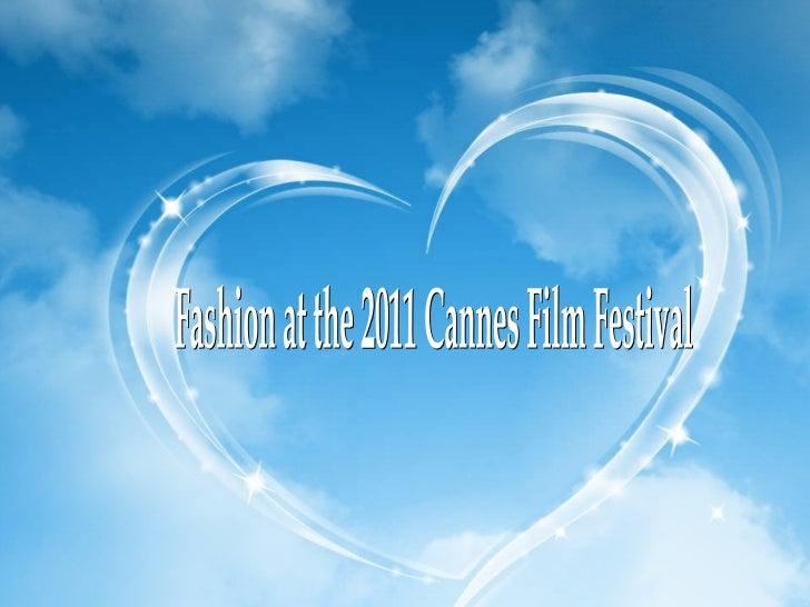 Fashion at the 2011 Cannes Film Festival
