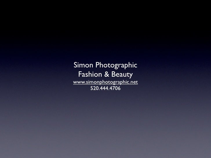 Simon Photographic   Fashion & Beauty www.simonphotographic.net       520.444.4706