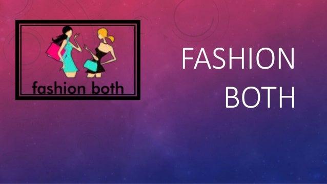 FASHION  BOTH