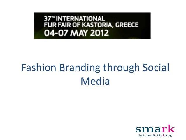 Fashion Branding through Social Media