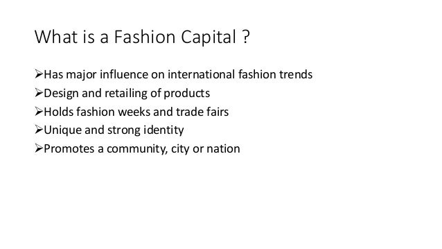 Fashion capitals of the world ppt 75