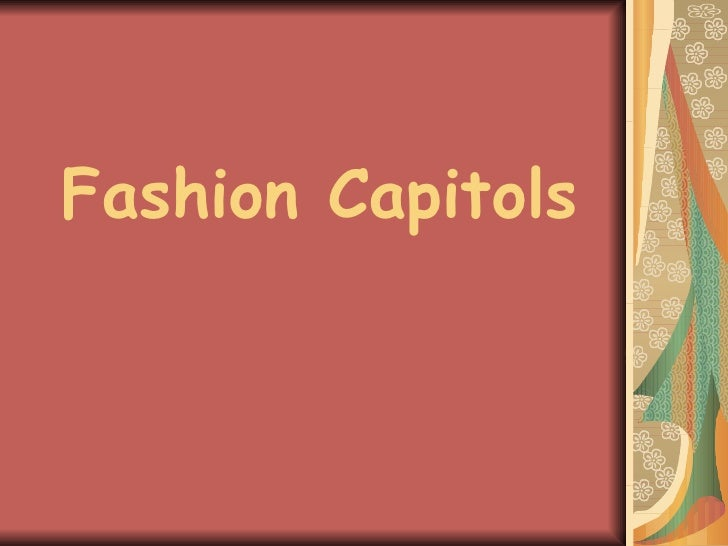 Fashion Capitols