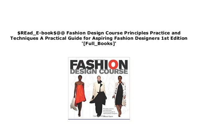 Epub Library Fashion Design Course Principles Practice And Techniqu