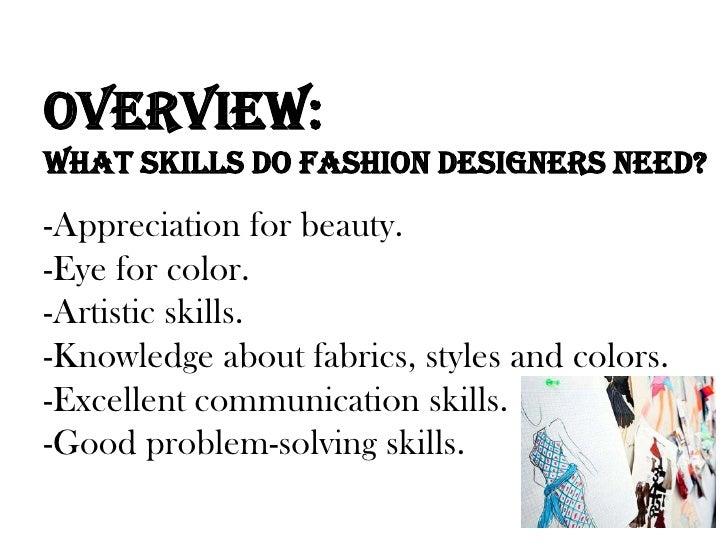Skills to be a fashion designer