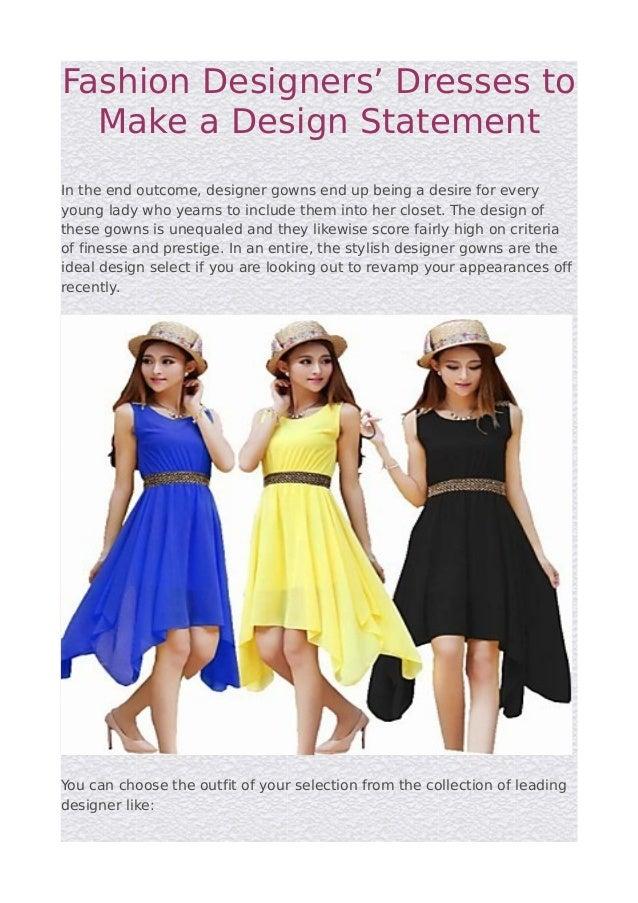 Fashion Designers Dresses To Make A Design Statement