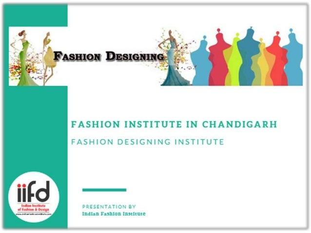 Fashion Designing Institute In Chandigarh Indian Fashion Institute