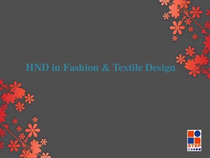 HND in Fashion & Textile Design<br />