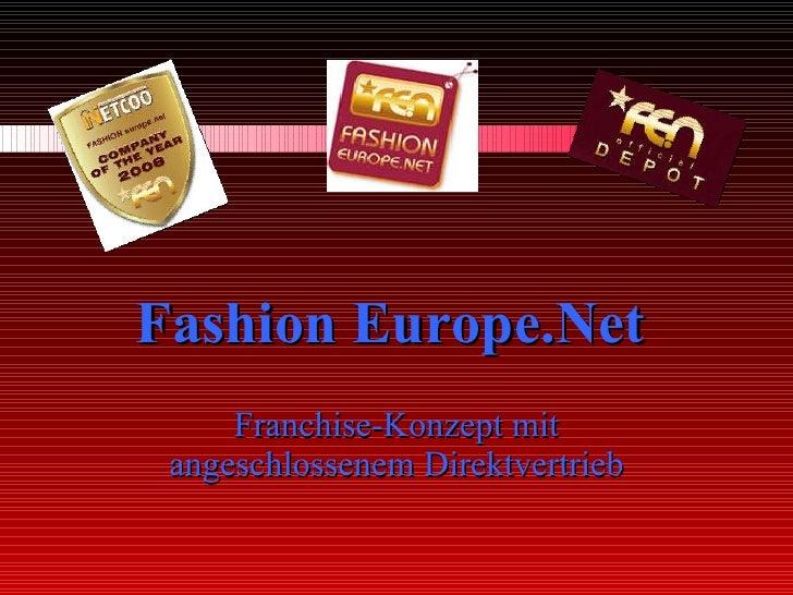 Fashion Europe.Net   Franchise-Konzept mit angeschlossenem Direktvertrieb
