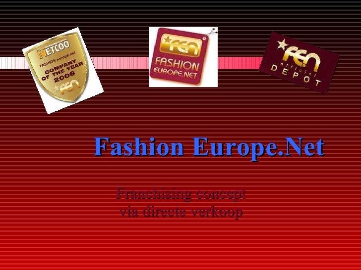 Fashion Europe.Net   Franchising concept via directe verkoop