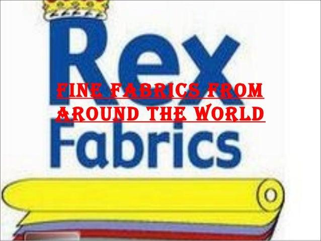 Fine Fabrics Fromaround the World
