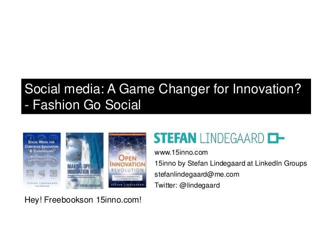 www.15inno.com 15inno by Stefan Lindegaard at LinkedIn Groups stefanlindegaard@me.com Twitter: @lindegaard Hey! Freebookso...