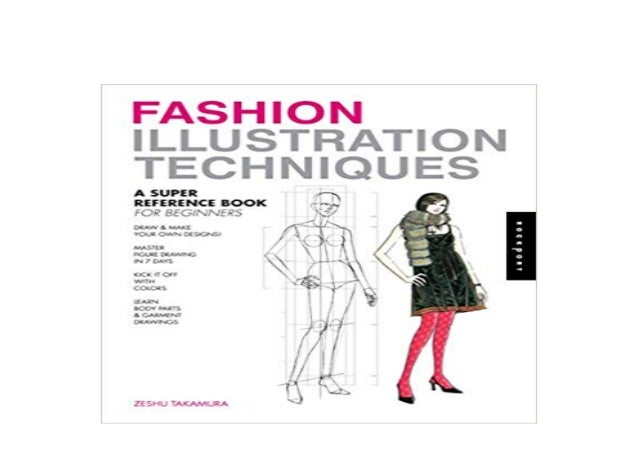 A Super Reference Book for Beginners Fashion Illustration Techniques