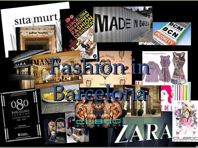 Fashion inFashion in BarcelonaBarcelona