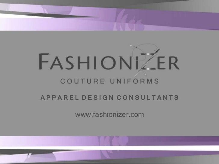 APPAREL DESIGN CONSULTANTS      www.fashionizer.com