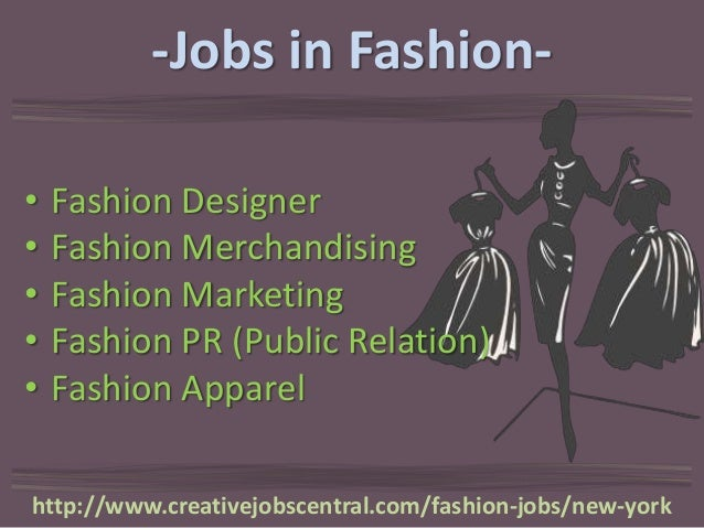 Fashion Design Job Nyc: Fashion jobs new york cityrh:slideshare.net,Design