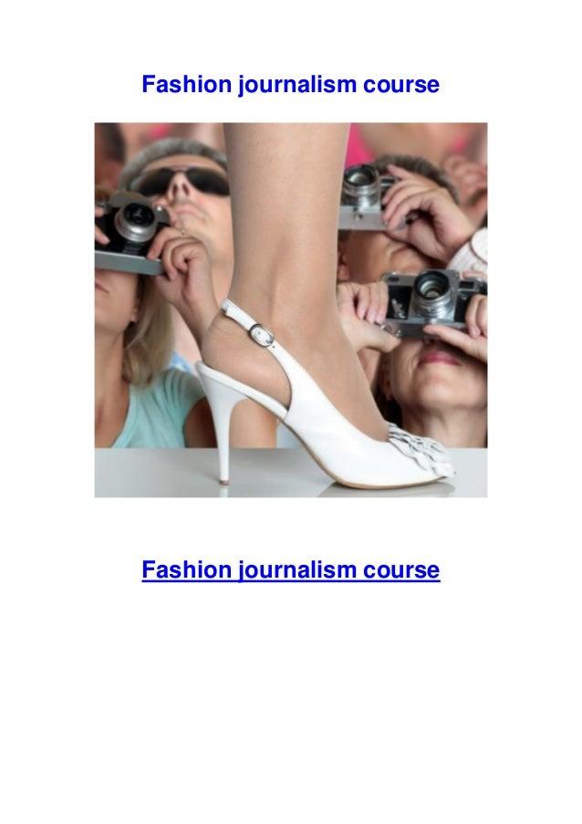 Fashion journalism course  Fashion journalism course