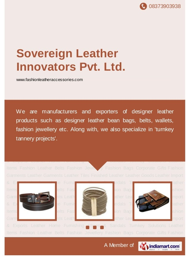 08373903938A Member ofSovereign LeatherInnovators Pvt. Ltd.www.fashionleatheraccessories.comFashion Leather Belts Fashion ...